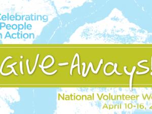 National Volunteer Week Giveaways!