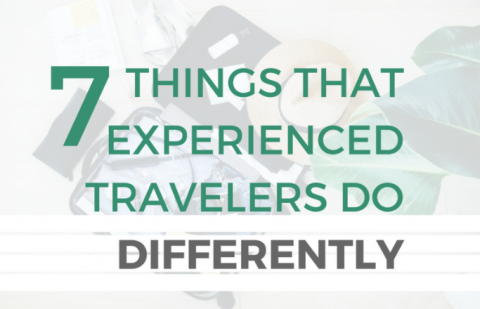 Teaser - 7 Things Exp Travelers Do Differently