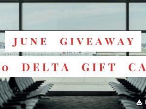Win a $250 Delta Gift Card!